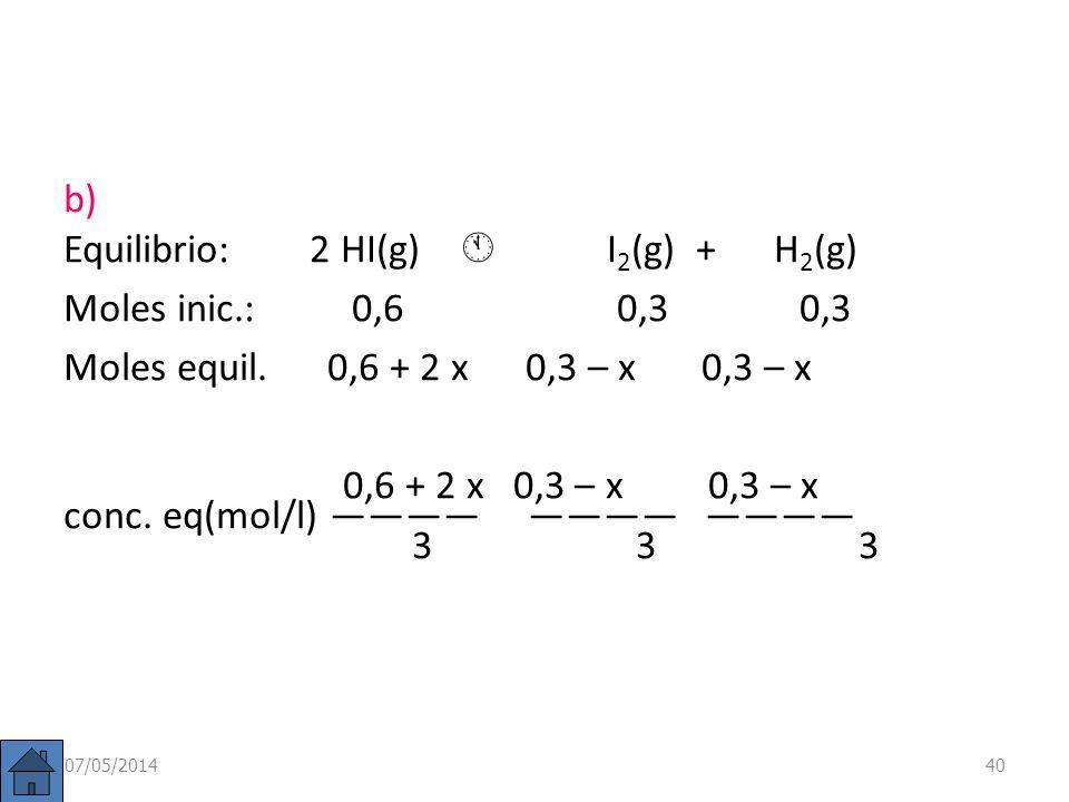 Ejemplo: En un recipiente de 3 litros se introducen 0,6 moles de HI, 0,3 moles de H 2 y 0,3 moles de I 2 a 490ºC. Si K c = 0,022 a 490ºC para 2 HI(g)
