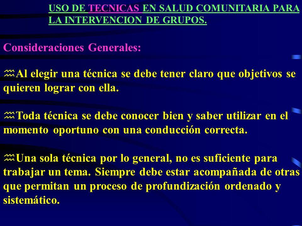 USO DE TECNICAS EN SALUD COMUNITARIA PARA LA INTERVENCION DE GRUPOS.