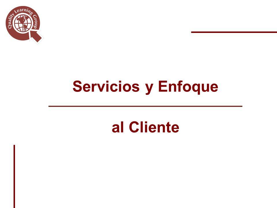 Servicios y Enfoque al Cliente
