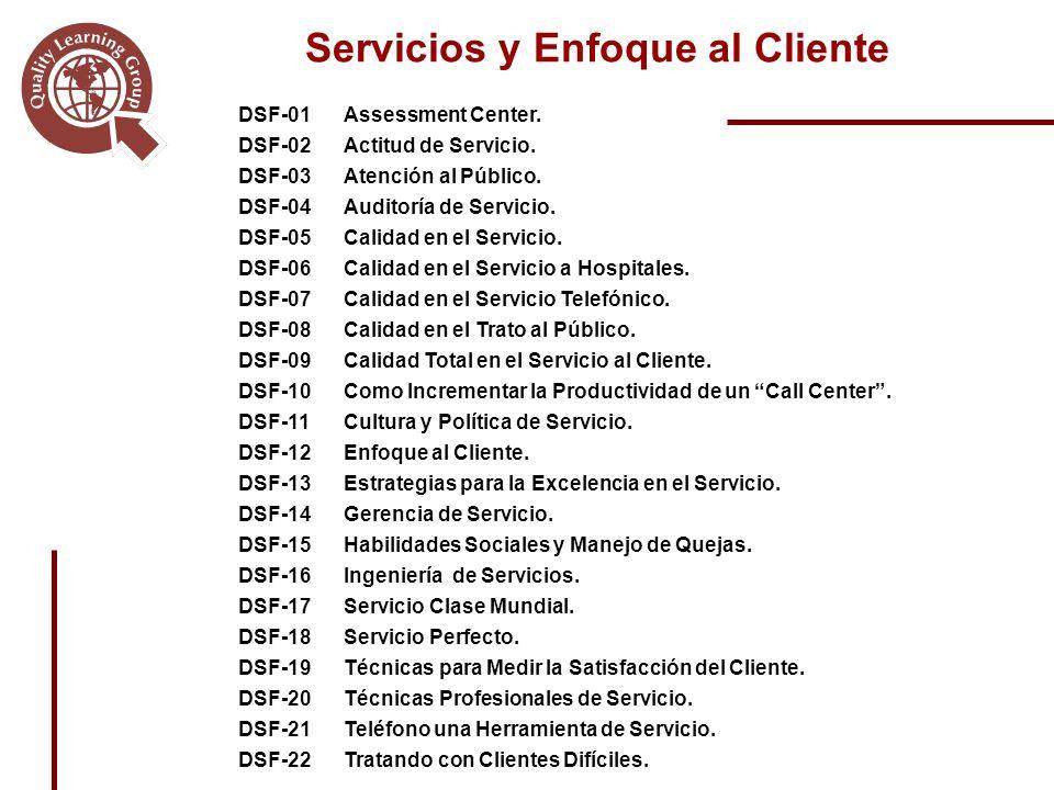 Servicios y Enfoque al Cliente DSF-01Assessment Center.