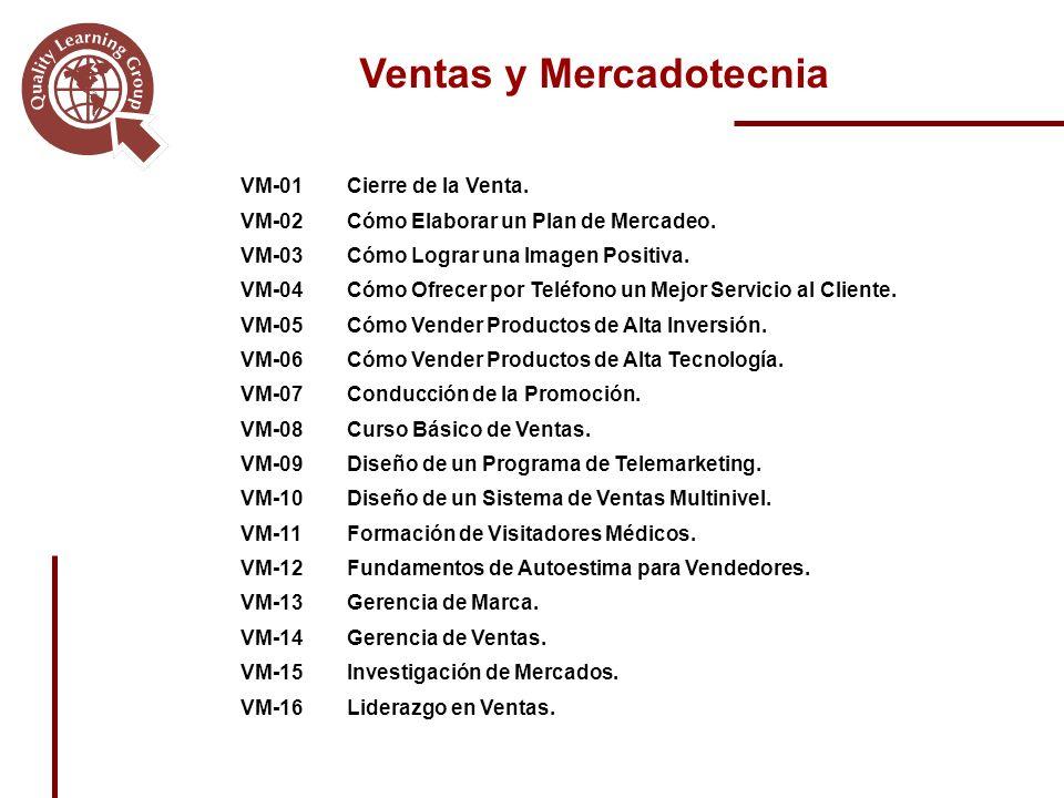 Ventas y Mercadotecnia VM-01Cierre de la Venta.VM-02Cómo Elaborar un Plan de Mercadeo.