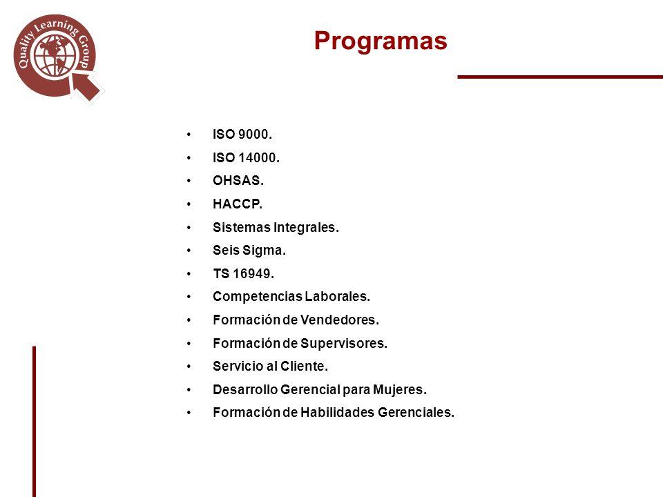 ISO 9000.ISO 14000. OHSAS. HACCP. Sistemas Integrales.