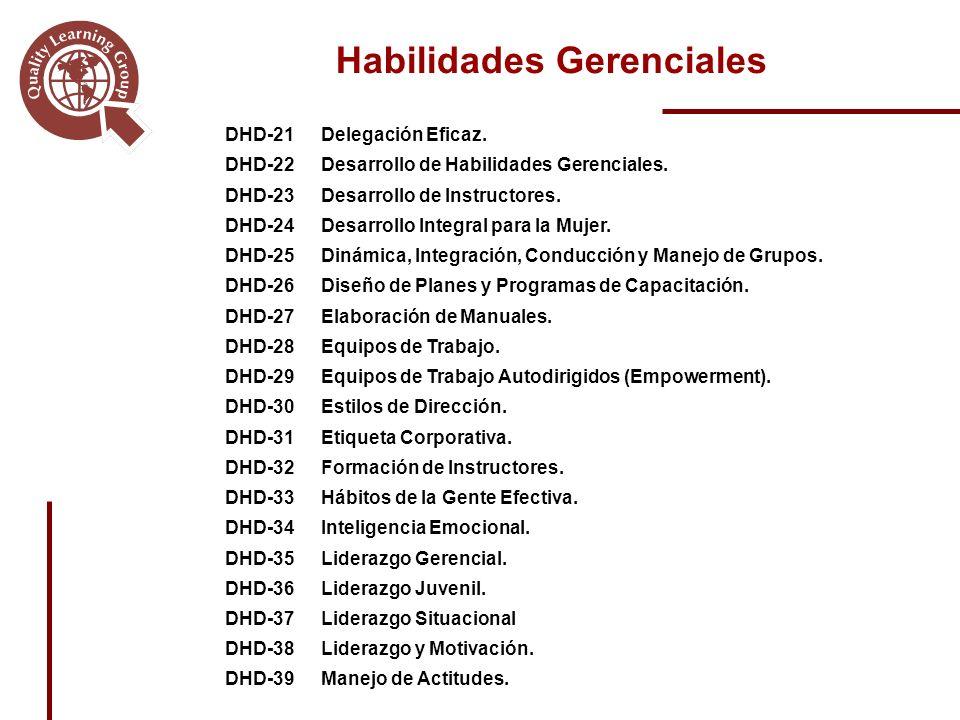 Habilidades Gerenciales DHD-21Delegación Eficaz.DHD-22Desarrollo de Habilidades Gerenciales.