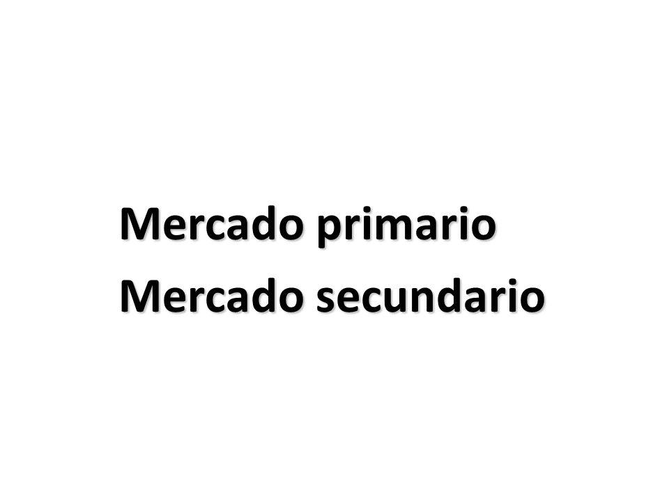 Mercado primario Mercado secundario
