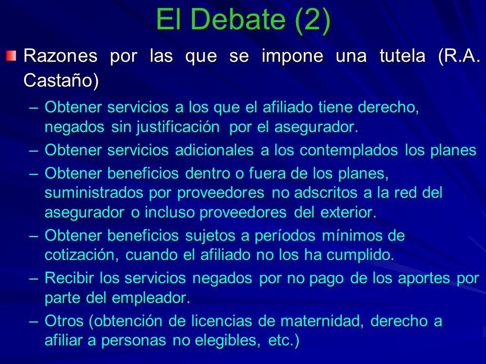 El Debate (2) Razones por las que se impone una tutela (R.A.