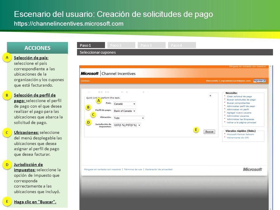 ACCIONES Escenario del usuario: Creación de solicitudes de pago https://channelincentives.microsoft.com Revisión de los resultados de cupones canjeados: revise los cupones canjeados en la tabla según sus criterios de búsqueda.