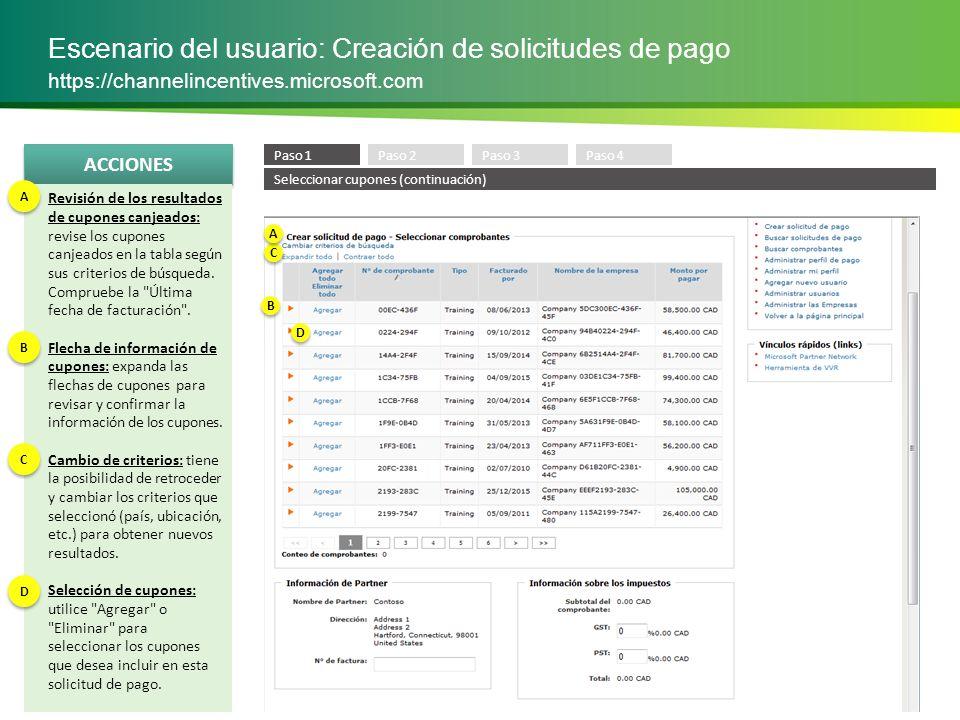 ACCIONES Escenario del usuario: Creación de solicitudes de pago https://channelincentives.microsoft.com Información del socio: compruebe el nombre y la dirección de su organización.