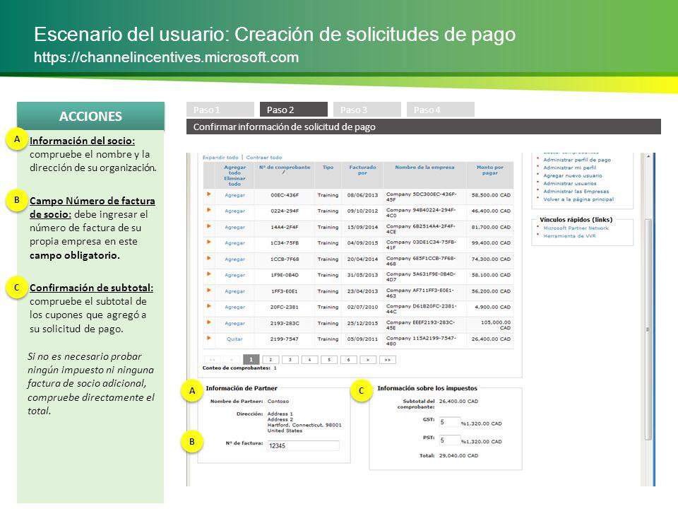 ACCIONES Escenario del usuario: Creación de solicitudes de pago https://channelincentives.microsoft.com Ingresar impuesto: ingrese el impuesto correcto (%) que se debe agregar, según la jurisdicción de impuestos correspondiente.