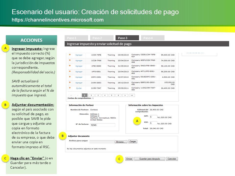 ACCIONES Escenario del usuario: Creación de solicitudes de pago https://channelincentives.microsoft.com Se adjuntará un número de referencia único de Microsoft a su solicitud de pago cuando la envíe o la guarde .