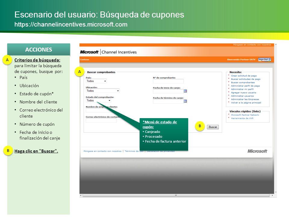 ACCIONES Escenario del usuario: Búsqueda de cupones https://channelincentives.microsoft.com Revisión de resultados de la búsqueda: vea los resultados en la siguiente tabla.