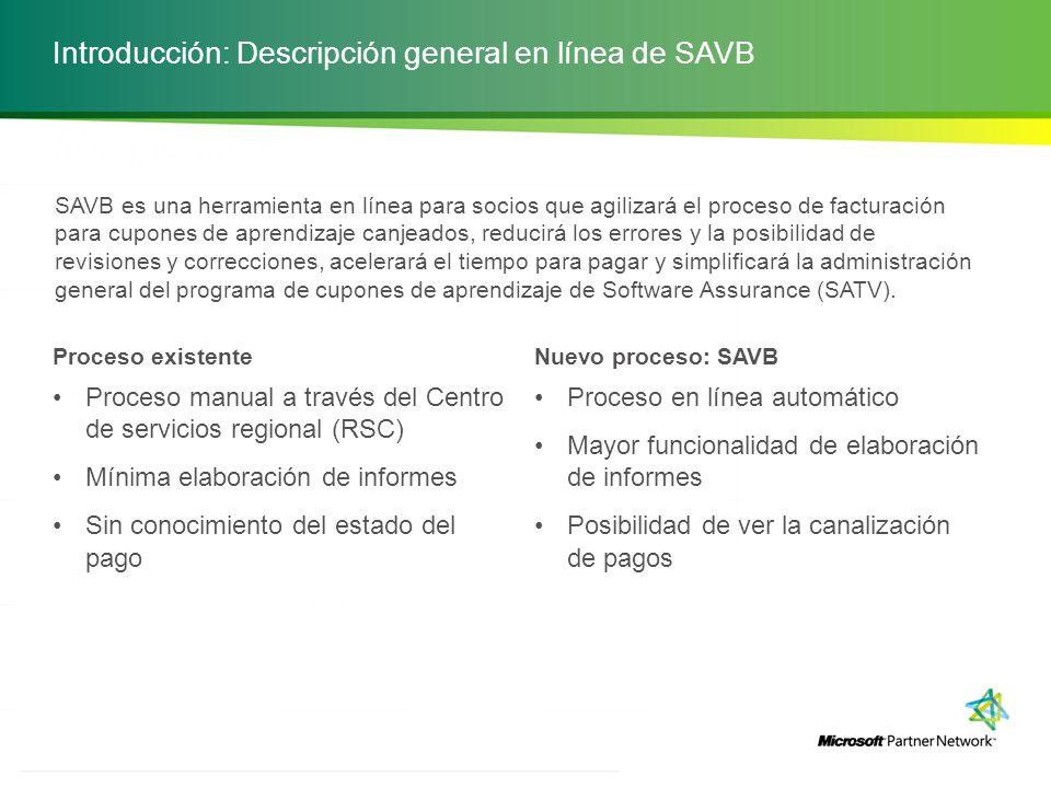 Introducción: Descripción general en línea de SAVB Crear solicitud de pagoEnviar o guardarVer estado de pago SAVB ofrece una vista en tiempo real de todos los estados de pago a los que se puede obtener acceso a través de la página principal.