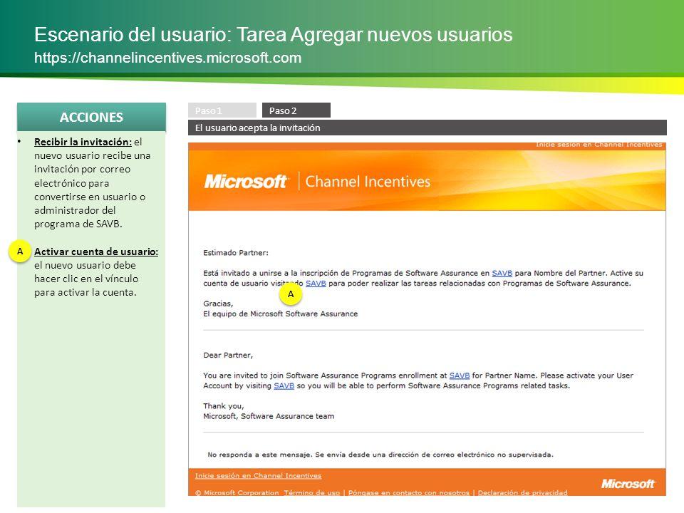 ACCIONES Escenario del usuario: Tarea Administrar usuarios https://channelincentives.microsoft.com Seleccionar el vínculo Administrar usuarios Filtrar por persona: los administradores pueden buscar por nombre, función, estado de función y programa.