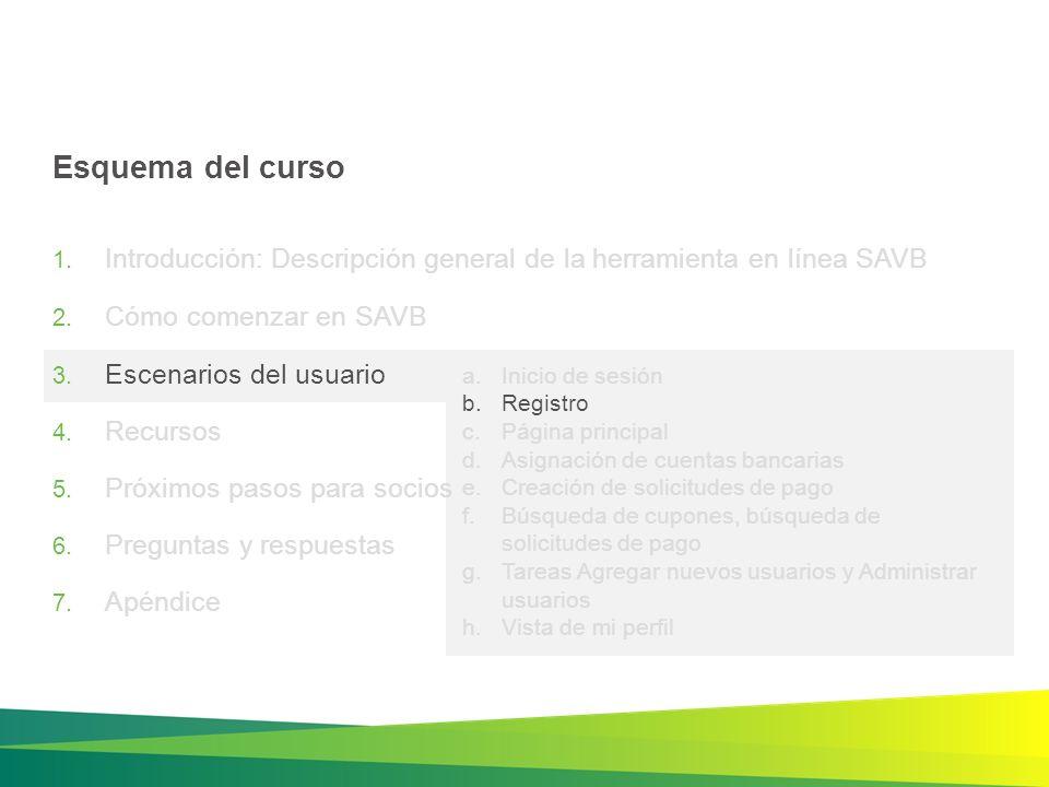 ACCIONES Escenario del usuario: Registro https://channelincentives.microsoft.com/home.mvc/savb Selección de la organización: identifique la organización con la que está asociado.