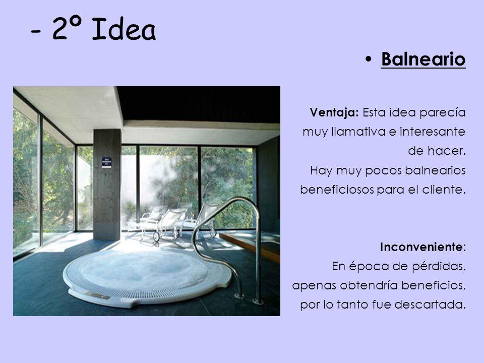 - 2º Idea Balneario Ventaja: Esta idea parecía muy llamativa e interesante de hacer.