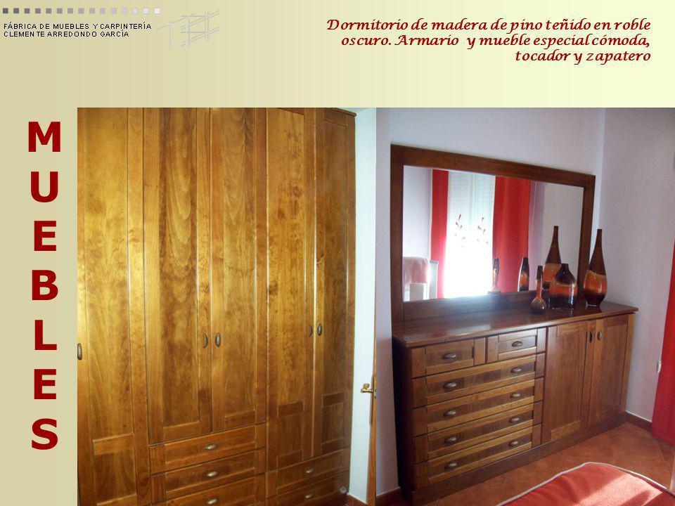 MUEBLESMUEBLES Dormitorio de madera de pino teñido en roble oscuro. Armario y mueble especial cómoda, tocador y zapatero