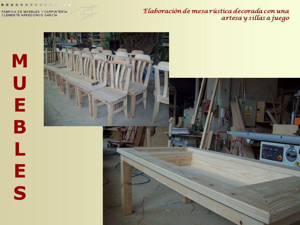 MUEBLESMUEBLES Elaboración de mesa rústica decorada con una artesa y sillas a juego