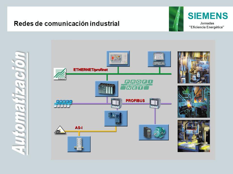 SIEMENS Jornadas Eficiencia Energética Redes de comunicación industrial ETHERNET/profinet AS-i PROFIBUS