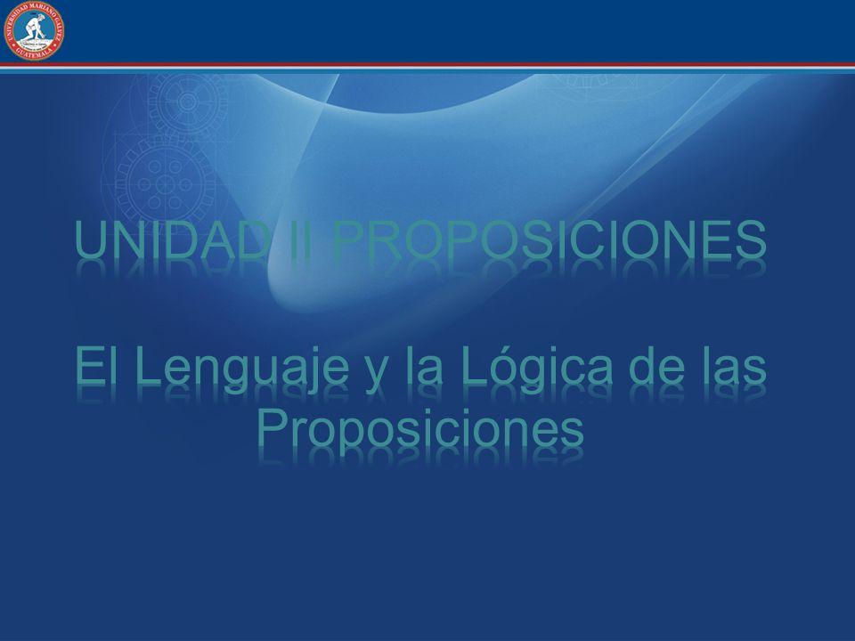 Valor de Verdad Hemos visto que las proposiciones pueden tener uno de dos valores de verdad; es decir una proposición es verdadera o falsa.