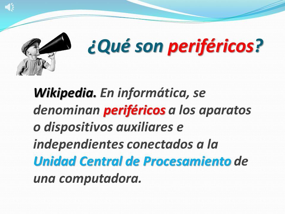 ¿Qué son periféricos.Wikipedia.