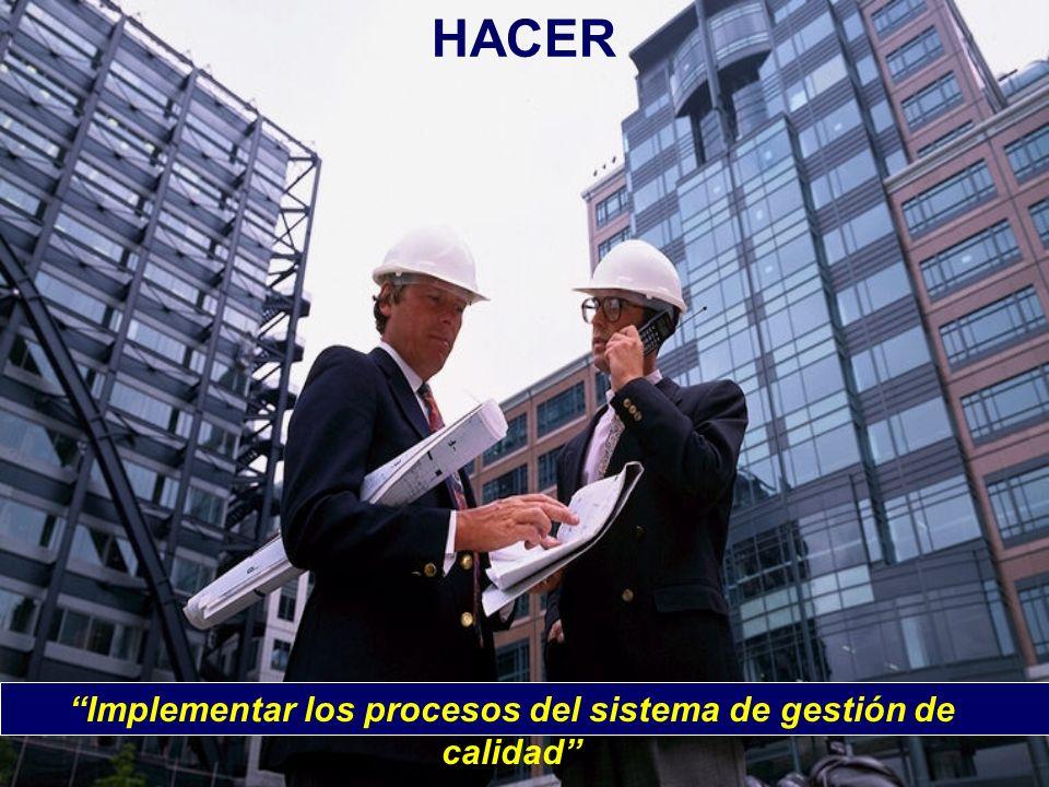 HACER Implementar los procesos del sistema de gestión de calidad