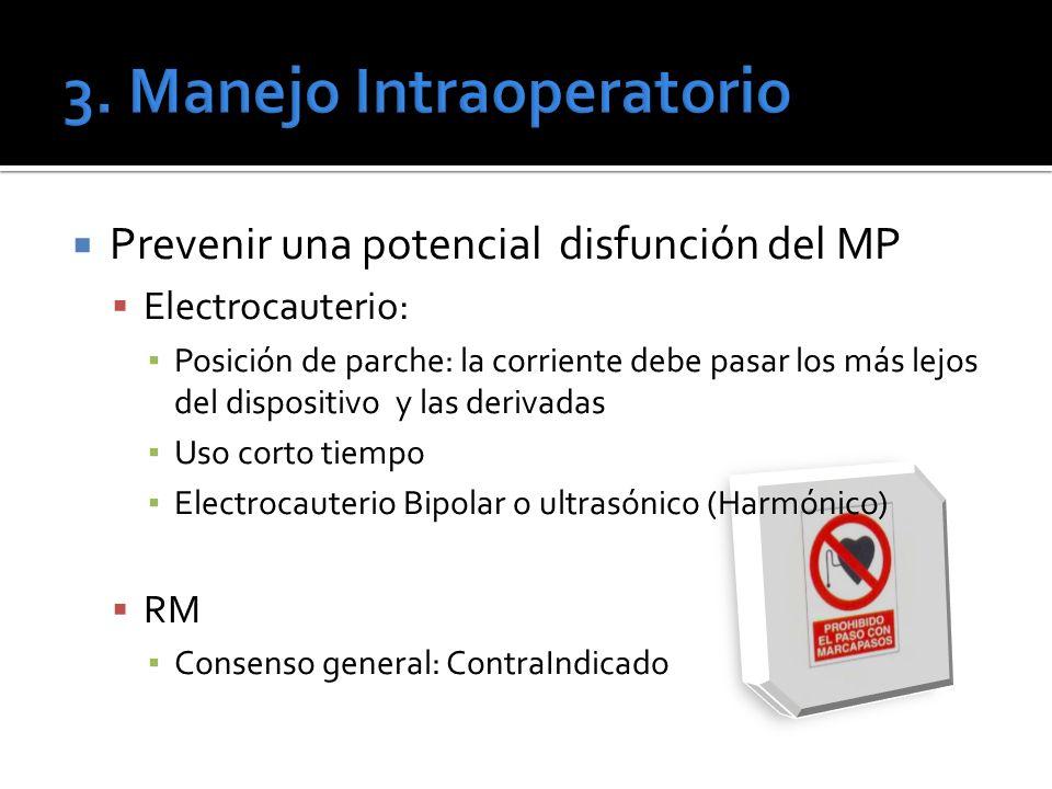 Prevenir una potencial disfunción del MP Electrocauterio: Posición de parche: la corriente debe pasar los más lejos del dispositivo y las derivadas Us