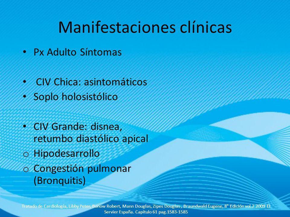 Manifestaciones clínicas Tratado de Cardiología, Libby Peter, Bonow Robert, Mann Douglas, Zipes Douglas, Braundwald Eugene, 8° Edición vol.2 2009 El S