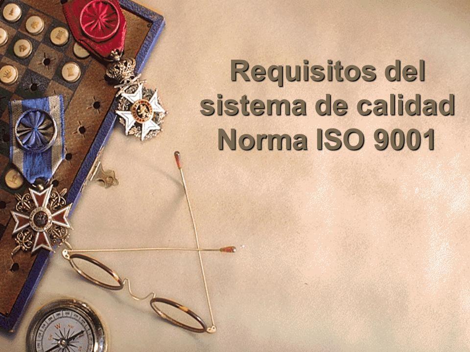 Documentación exigida por las normas ISO 9000 Cuando un contrato o unas condiciones de suministro exige que el suministrador establezca o mantenga un