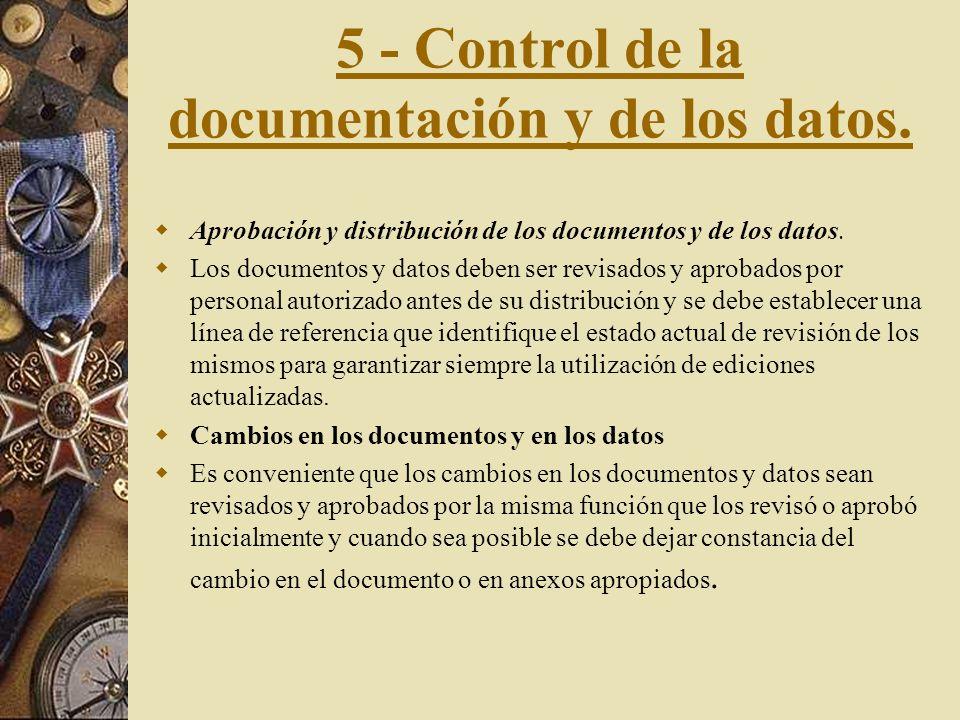 4 - Control del diseño -Datos de partida y finales del diseño. -Modificaciones del diseño. -Revisión del diseño Elementos de la revisión con las neces