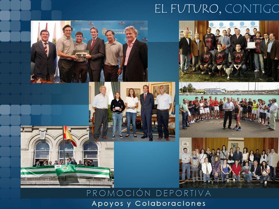 EL FUTURO, CONTIGO Apoyos y Colaboraciones PROMOCIÓN DEPORTIVA
