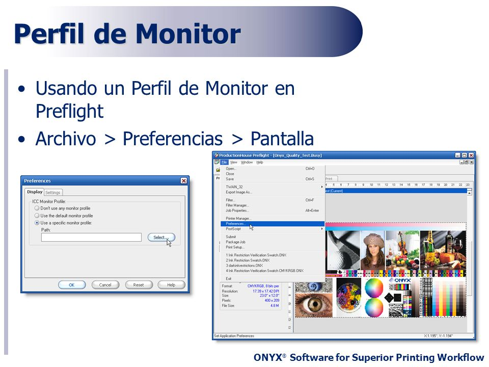 ONYX ® Software for Superior Printing Workflow Sistema Definici ó n de colores Setup>PostScript>Color Matching Table>Search>Add Alias
