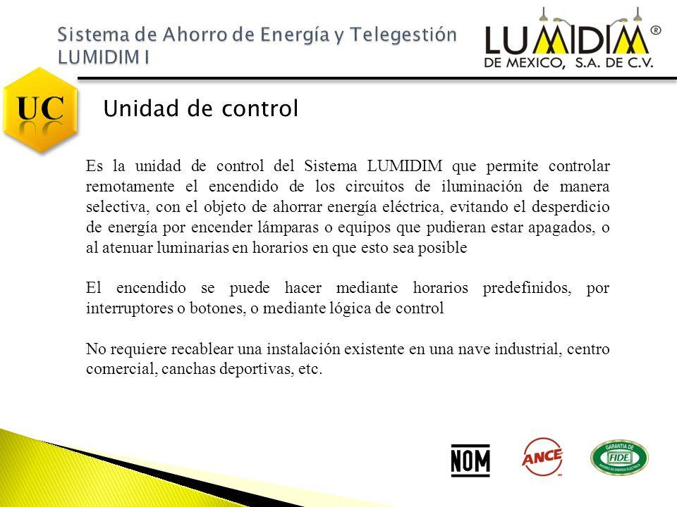 Unidad de control Es la unidad de control del Sistema LUMIDIM que permite controlar remotamente el encendido de los circuitos de iluminación de manera