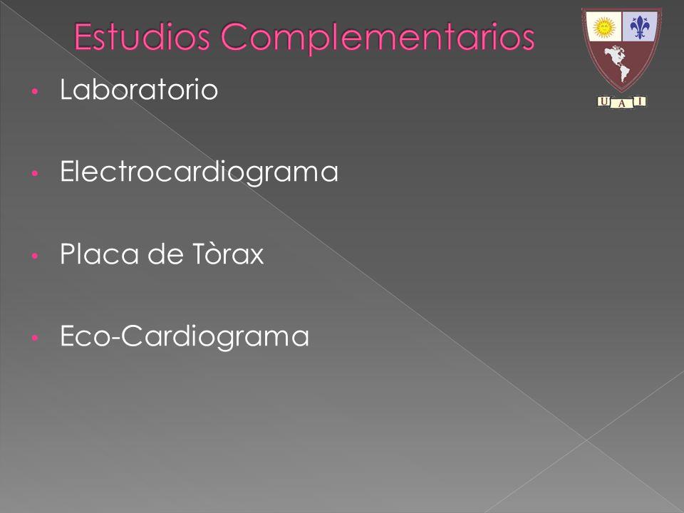 Laboratorio Electrocardiograma Placa de Tòrax Eco-Cardiograma