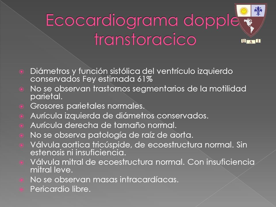 Diámetros y función sistólica del ventrículo izquierdo conservados Fey estimada 61% No se observan trastornos segmentarios de la motilidad parietal. G