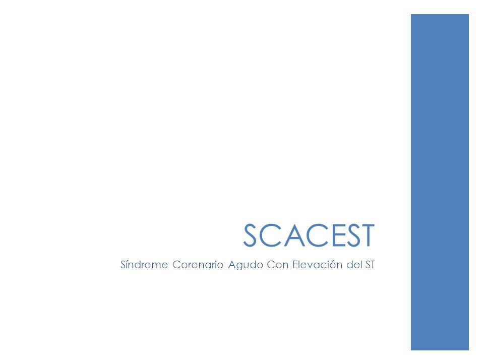 SCACEST Síndrome Coronario Agudo Con Elevación del ST