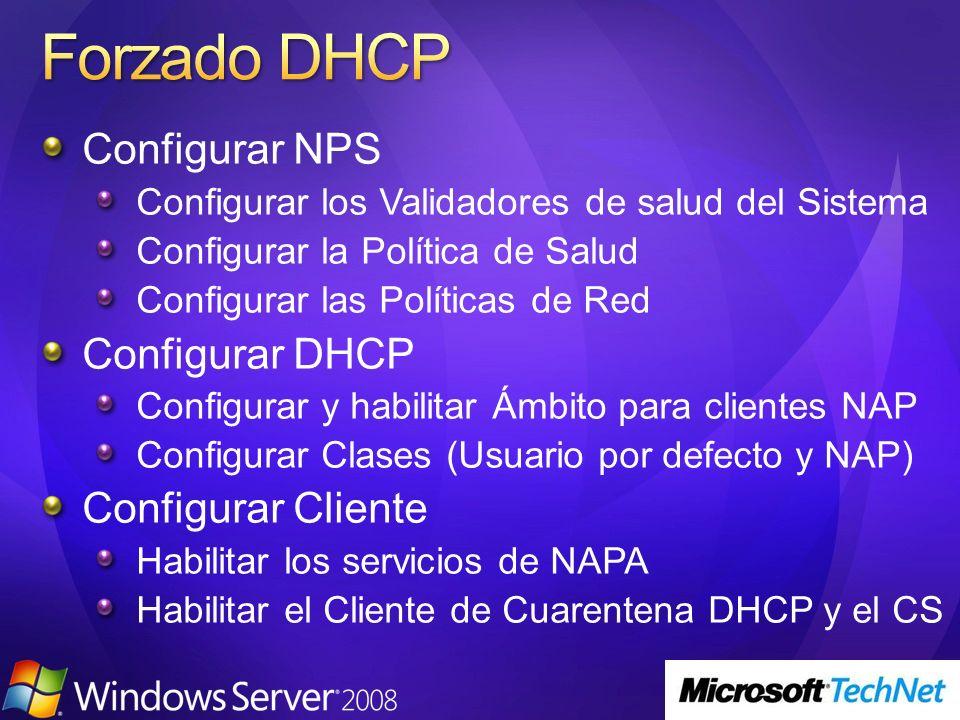 Configurar NPS Configurar los Validadores de salud del Sistema Configurar la Política de Salud Configurar las Políticas de Red Configurar DHCP Configu