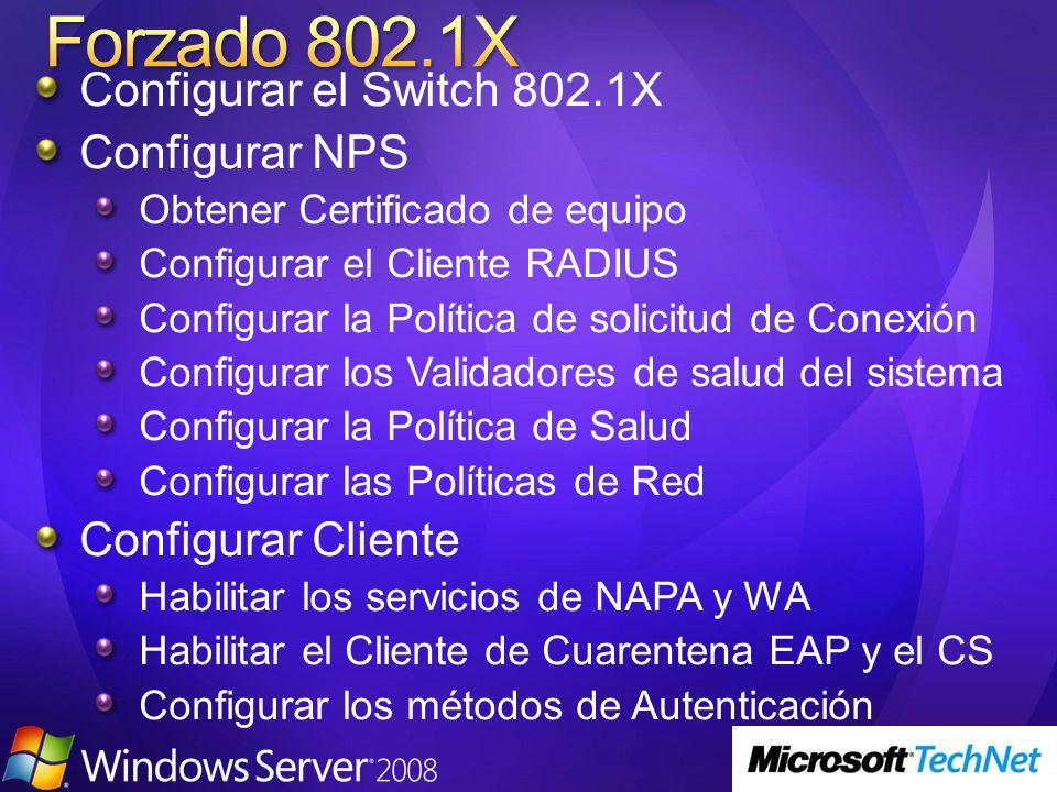 Configurar el Switch 802.1X Configurar NPS Obtener Certificado de equipo Configurar el Cliente RADIUS Configurar la Política de solicitud de Conexión