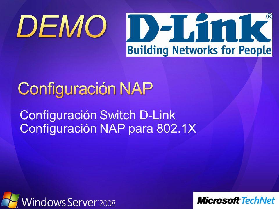 Configuración Switch D-Link Configuración NAP para 802.1X