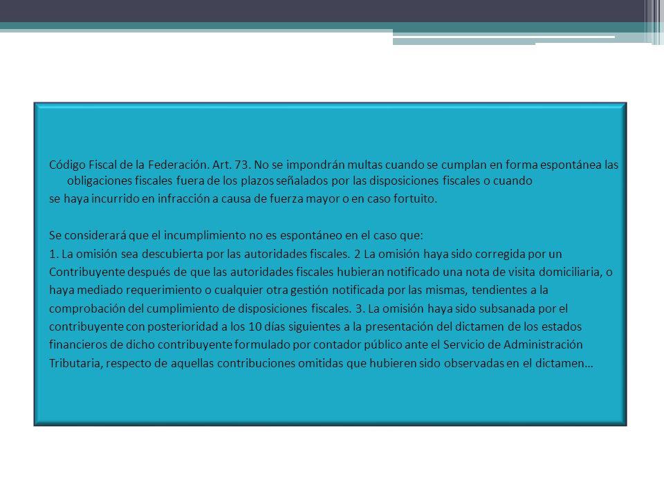 Código Fiscal de la Federación.Art. 73.