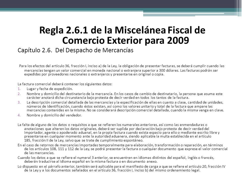 Regla 2.6.1 de la Miscelánea Fiscal de Comercio Exterior para 2009 Capítulo 2.6.