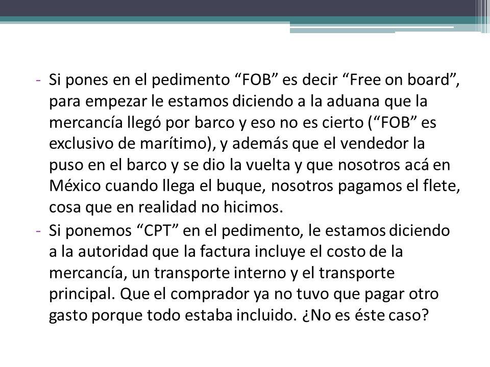 INCOTERM FOB Franco a Bordo, solo puede ser utilizado en transporte marítimo.