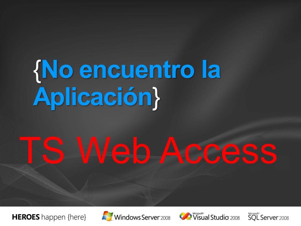 {No encuentro la Aplicación} TS Web Access