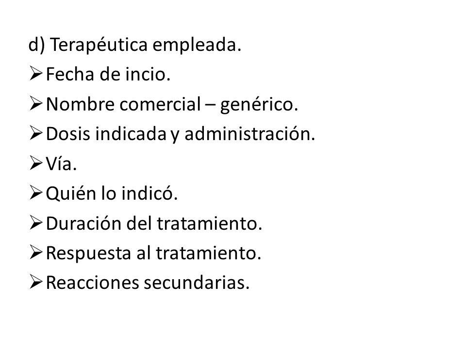 e) Semiología del dolor.f) Semiología de la diarrea: Inicio.