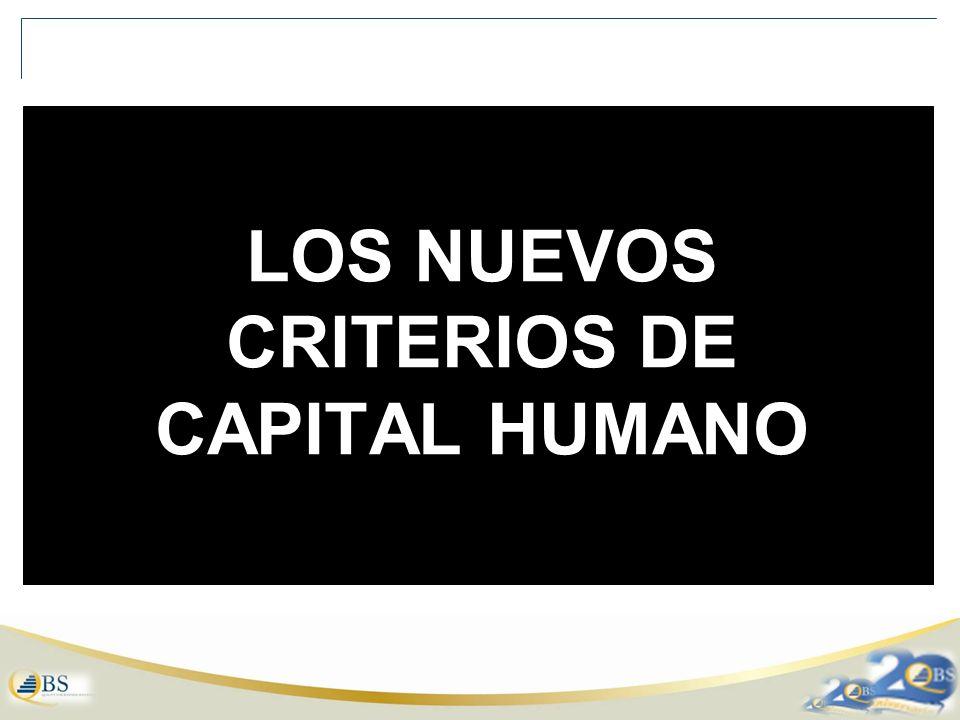 LOS NUEVOS CRITERIOS DE CAPITAL HUMANO