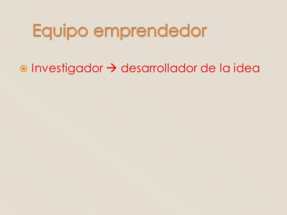 Investigador desarrollador de la idea