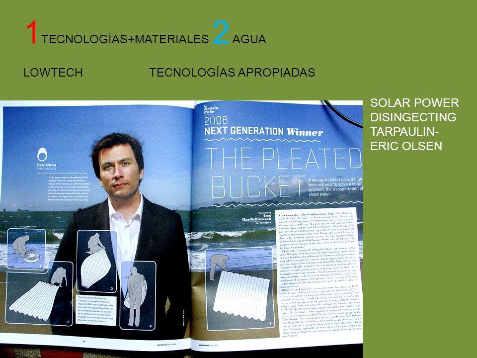 1 TECNOLOGÍAS+MATERIALES 2 AGUA LOWTECH TECNOLOGÍAS APROPIADAS SOLAR POWER DISINGECTING TARPAULIN- ERIC OLSEN