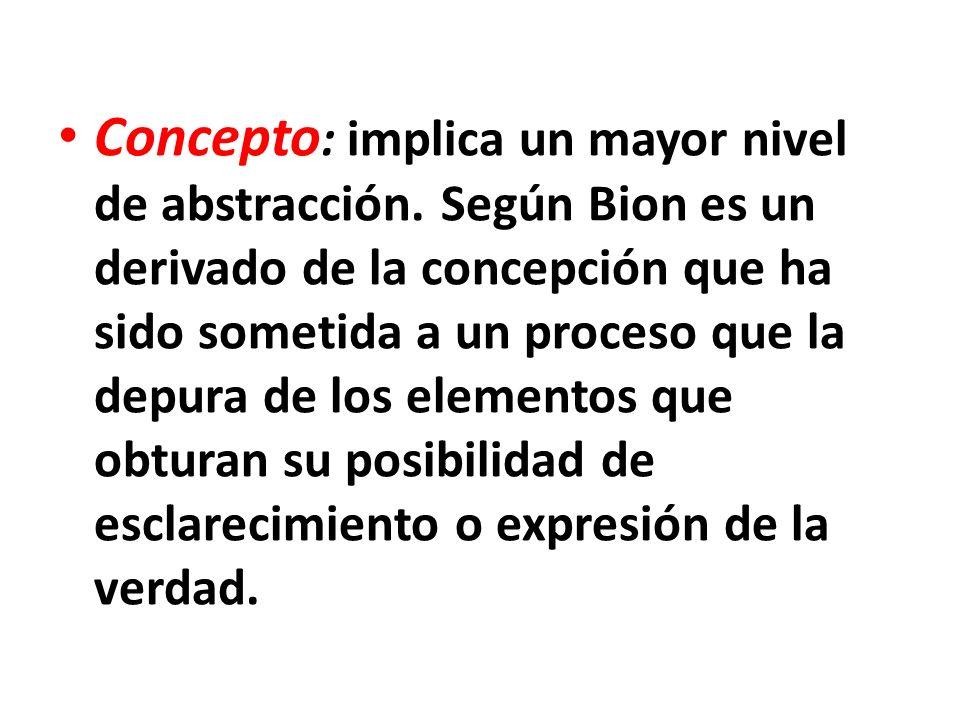 Concepto : implica un mayor nivel de abstracción.