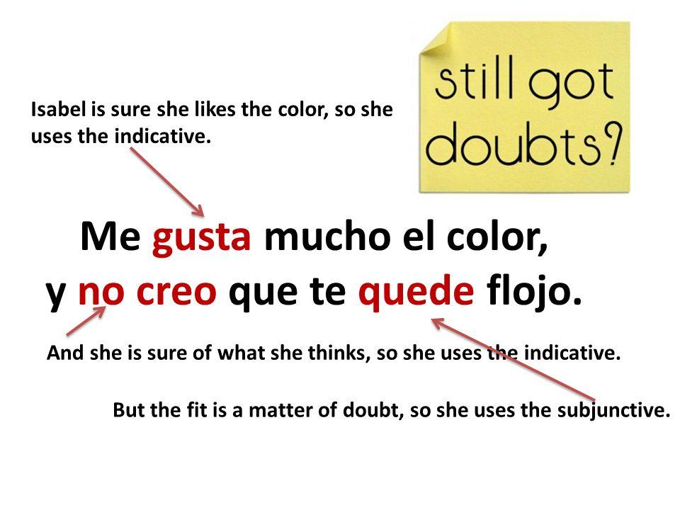 Me gusta mucho el color, y no creo que te quede flojo.