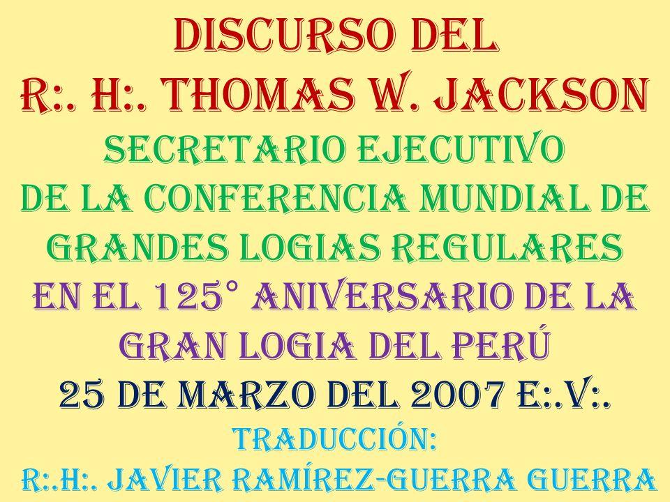 Discurso del R:.H:. Thomas W.