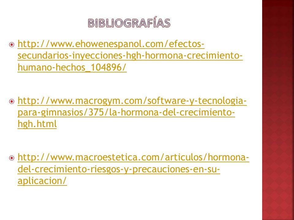 http://www.ehowenespanol.com/efectos- secundarios-inyecciones-hgh-hormona-crecimiento- humano-hechos_104896/ http://www.ehowenespanol.com/efectos- sec