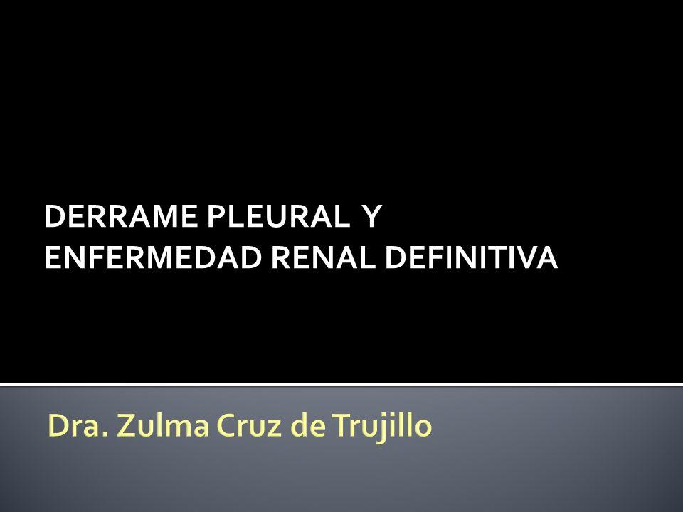 DERRAME PLEURAL Y ENFERMEDAD RENAL DEFINITIVA